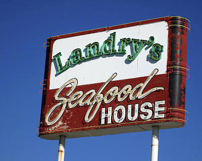 Photograph - Landrys Seafood House Sign by Connie Fox