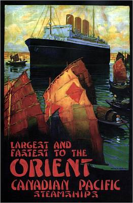 Mixed Media - Largest And Fastest To The Orient - Canadian Pacific - Steamships - Retro Travel Poster - Vintage by Studio Grafiikka