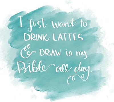 Lattes And Draw Art Print by Nancy Ingersoll