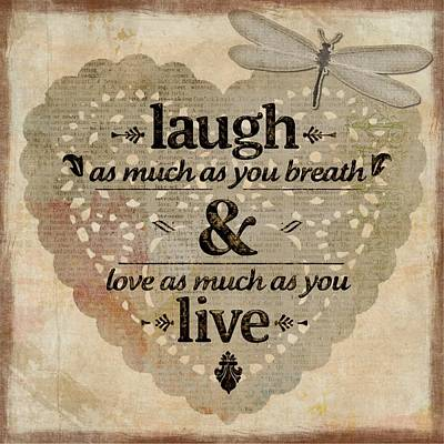 Painting - Laugh As Much As You Breathe Inspirational by Joy of Life Art Gallery