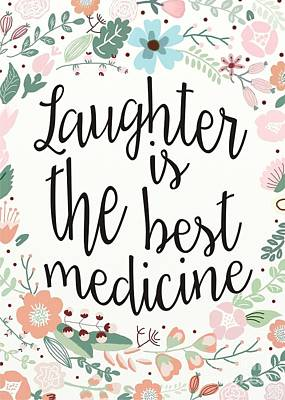 Laughter Is The Best Medicine Print by Priscilla Wolfe