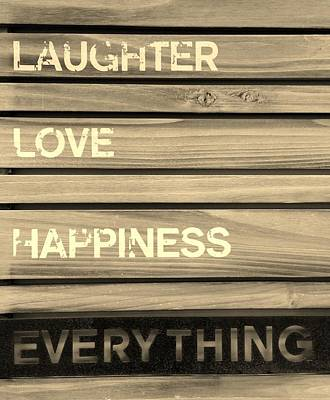 Photograph - Laughter Love Happiness Everything Sepia by Rob Hans