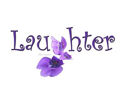Digital Art - Laughter Shirt by Ann Lauwers