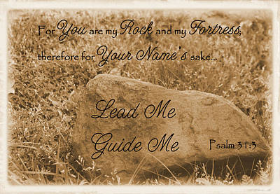 Lead Me Guide Me Psalm 31 Art Print by Robyn Stacey