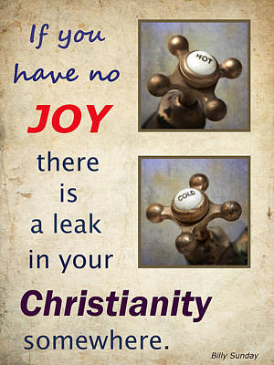 Photograph - Leaky Christianity by David and Carol Kelly