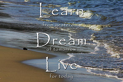 Photograph - Learn, Dream, Live by Richard Stephen