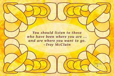 Accountability Digital Art - Learn To Listen Motivational Art By Omashte by Troy McClain
