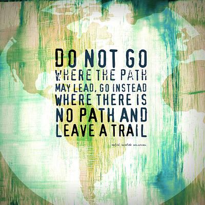Leave A Trail Emerson Quote Art Print by Brandi Fitzgerald