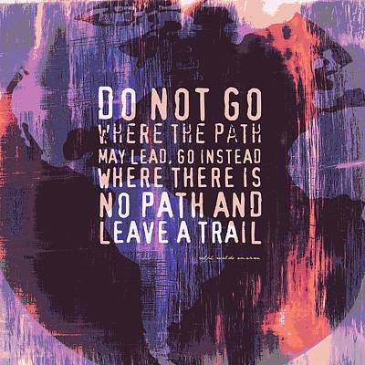World Leaders Digital Art - Leave A Trail Emerson Quote V2 by Brandi Fitzgerald