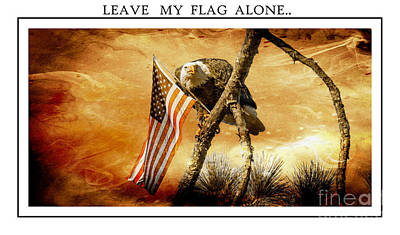 Leave My Flag Alone Art Print