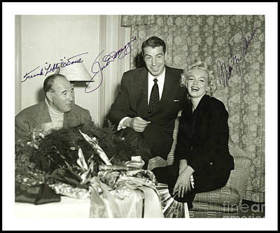 Lefty Photograph - Lefty O Doul Joe Dimaggio And Marilyn Monroe Circa 1955 by Peter Gumaer Ogden