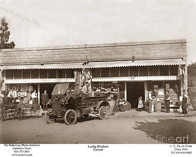 Photograph - Leidig Brothers Market Carmel Circa 1916 by California Views Mr Pat Hathaway Archives