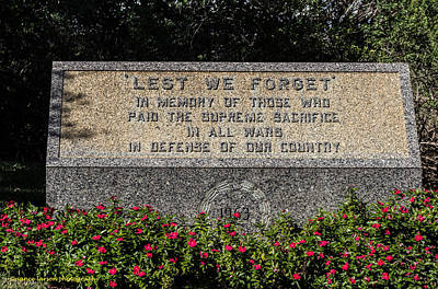 Photograph - Lest We Forget by Nance Larson