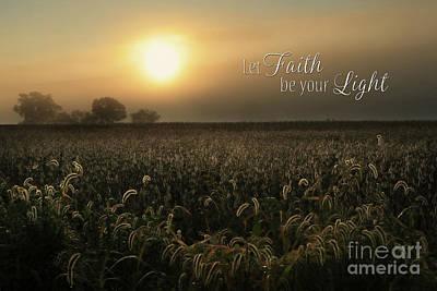 Digital Art - Let Faith Be Your Light by Lori Deiter