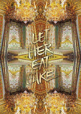 Photograph - Let Her Eat Cake Marie Antoinette Versailles Bedroom by Beverly Claire Kaiya