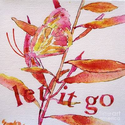Painting - Let It Go by Sandra Neumann Wilderman