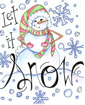Smiling Mixed Media - Let It Snow by Anne Seay