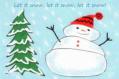 Digital Art - Let It Snow by Susan Lafleur