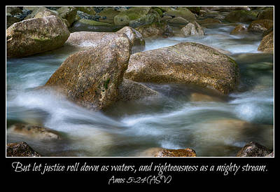 Let Justice Roll As Waters Art Print by Stephen Stookey