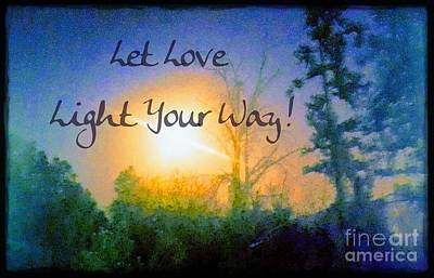 Photograph - Let Love Light Your Way by Rachel Hannah