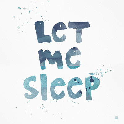 Calligraphy Painting - Let Me Sleep  by Linda Woods