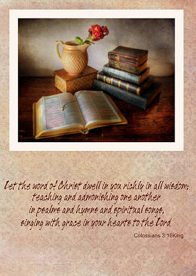 Photograph - Let The Word Of Christ Dwell In You Richly  by David and Carol Kelly