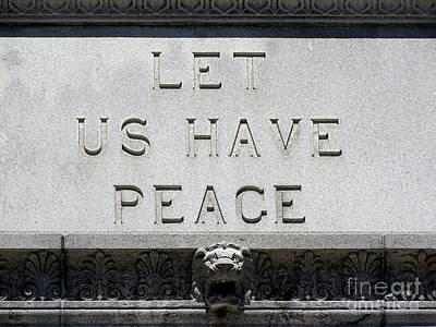 Photograph - Let Us Have Peace by Ed Weidman