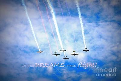 Photograph - Let Your Dreams Take Flight by Shelia Kempf