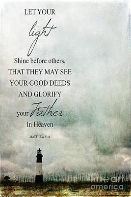 Photograph - Let Your Light Shine Ginkelmier Inspired by Christina VanGinkel