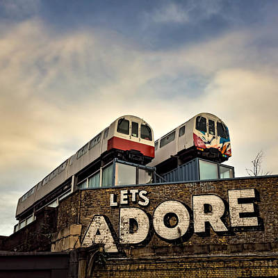 Photograph - Lets Adore Shoreditch by Ian Good