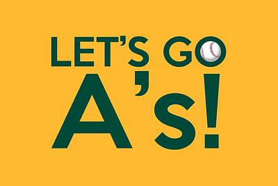 Athletic Digital Art - Let's Go A's by Florian Rodarte