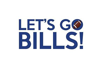 Bill Painting - Let's Go Bills by Florian Rodarte