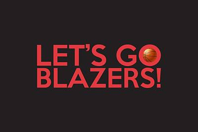Nba Painting - Let's Go Blazers by Florian Rodarte