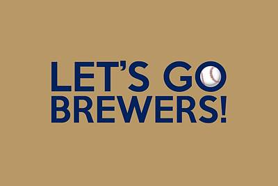 Painting - Let's Go Brewers by Florian Rodarte