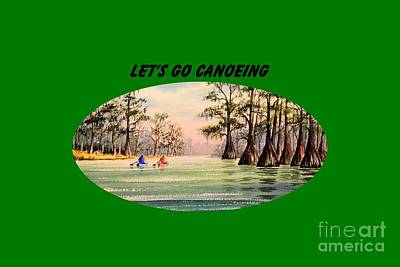 Painting - Let's Go Canoeing by Bill Holkham