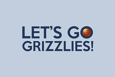 Painting - Let's Go Grizzlies by Florian Rodarte