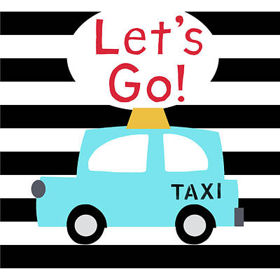Juvenile Wall Decor Digital Art - Let's Go Taxi- Art By Linda Woods by Linda Woods