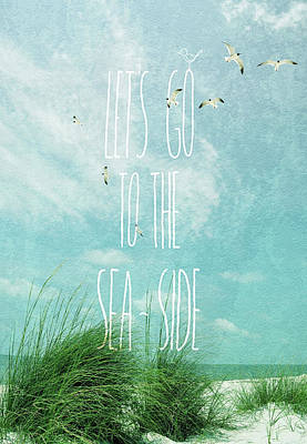 Message Art Photograph - Let's Go To The Sea-side by Jan Amiss Photography