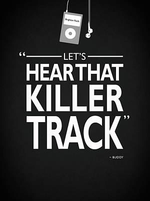 Photograph - Lets Hear That Killer Track by Mark Rogan