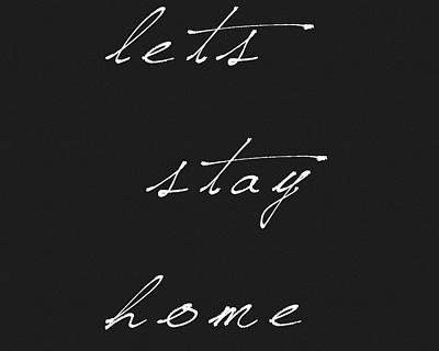 Drawing - Lets Stay Home by Dan Sproul