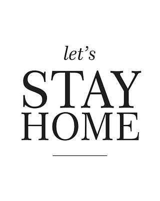 Positive Mixed Media - Let's Stay Home by Studio Grafiikka