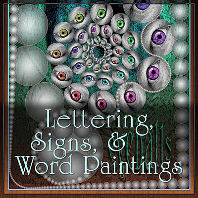 Digital Art - Lettering - Signs - Word Paintings by Becky Titus