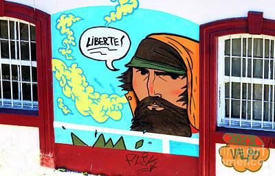 Photograph - Liberte In Valparaiso Chile by John Rizzuto