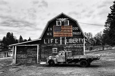 Farm Photograph - Life And Liberty Selective Color  by Mark Kiver