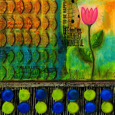 Mixed Media - Life Doesn't Have To Be Perfect To Be Good by Angela L Walker