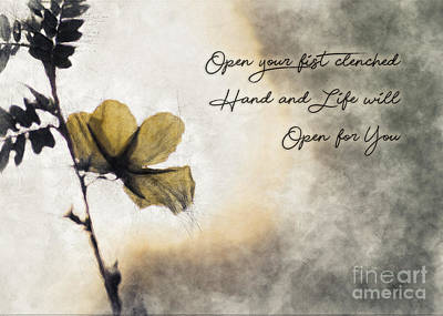 Photograph - Life Empowering Metaphors-open Your Fist Clenched Hands And Life Will Open For You by James Hennis