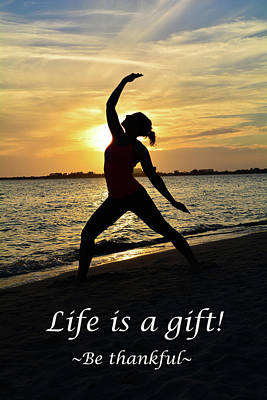 Ambition Photograph - Life Is A Gift by Lisa Kilby
