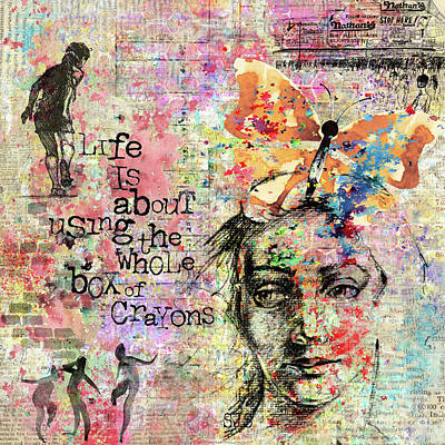 Painting - Life Is About Using The Whole Box Of Crayons by Shirley Stalter