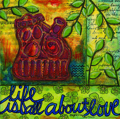 Mixed Media - Life Is All About Loving And Sharing by Angela L Walker
