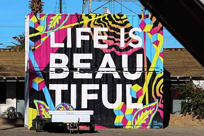 Photograph - Life Is Beautiful by Brandy Little